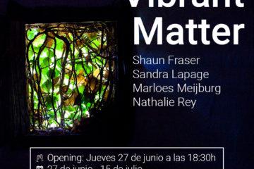 Exposición colectiva Vibrant Matter